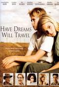 Фильм Есть мечты — будут и путешествия